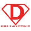 sugar is my kryptonite