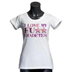 T-Shirt i Love my Fu** Diabetes